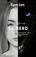 Mi Mate Es El Nerd by Karen_Lara0110