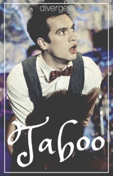 Taboo || Brendon Urie