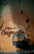 She's Enigmatic by Freakissah