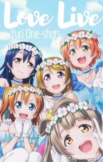 Love Live Yuri One-shots