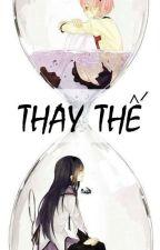 THAY THẾ - ĐINH MẶC by yongfox