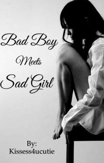 Bad Boy Meets Sad Girl ( Andy Biersack )