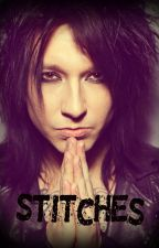 Stitches (Jake Pitts Love Story)[ON HOLD] by TinaLuvsPurdy