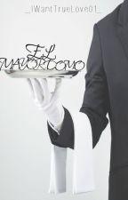 El Mayordomo [Fanfic Wigetta] by _IWantTrueLoveZ4_