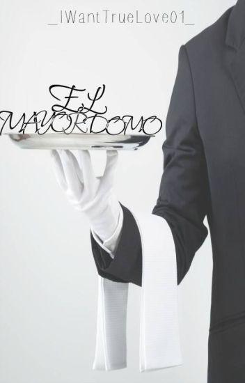 El Mayordomo [Fanfic Wigetta]