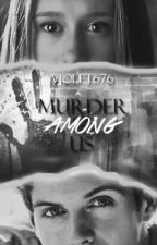 Murder Among Us |Isaac Lahey| by Violet676
