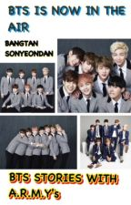 BANGTAN STORIES WITH ARMY's by MissKpoppper