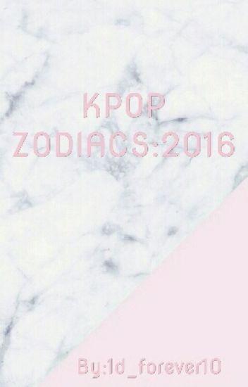 KPOP ZODIACS: 2016