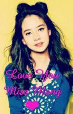 Love You Miss Mong ❤ by JeongTaekWoon