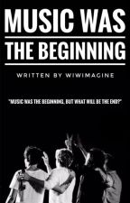 Music was the Beginning [H.S.] by wiwimagine