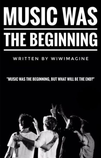 Music was the Beginning [H.S.]