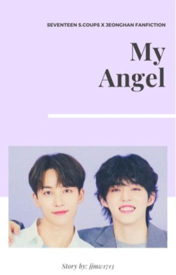 My Pretty Angel || SVT JeongCheol