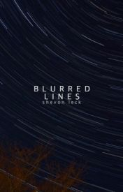 Blurred Lines | ✓ by shevvie
