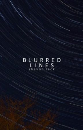 Blurred Lines | ✓ [1st Edition] by shevvie