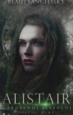 Alistair: Gardianul Alesului by BeautyAngelsSky