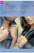 DAHIL MAHAL KITA by Dani_Alba