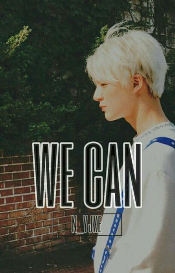 We Can. ✏ [Jeno]