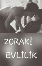 Zoraki Evlilik by caglanurozcan57_3201