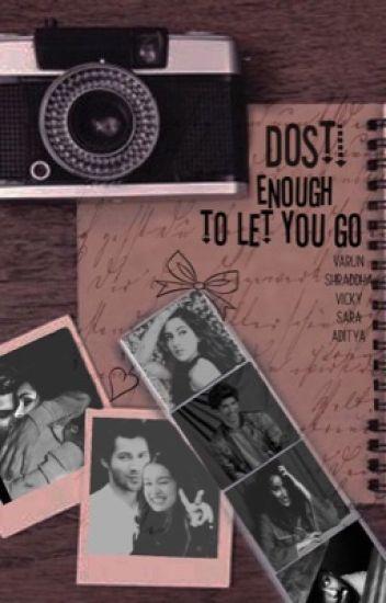 Dosti Enough To Let You Go-(varun,shradhha,kriti,ranveer,ranbir)