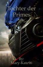 Tochter der Primes(Transformers FF) by Mary-Kate96