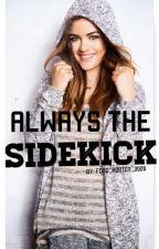 Always The Sidekick by Food_Addict_0000