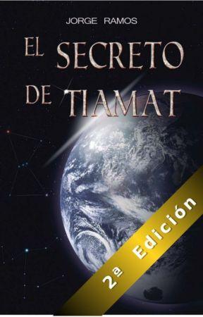 EL SECRETO DE TIAMAT by Jorge1270