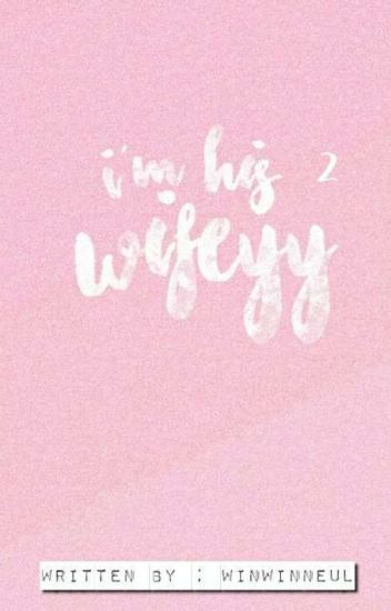 i'm his wifeyy book 2 | jeon jungkook