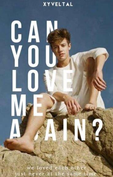 Can You Love Me Again? (BoyxBoy)