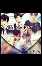 """Tch, My Brat"" Levi X Reader Lemon  by DashieCupcake23"