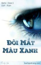[Bách Hợp][Hoàn]Đôi mắt màu xanh by SuRu30