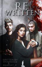 Rewritten   Zayn A.U. by WhiteMonica