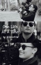 One Life at a Time by dreametria