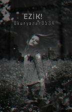 Ezik! by okuryazar0534
