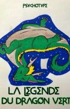 La légende du dragon vert T1: le métisse  by LaineCha