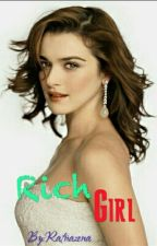 Rich GirL by Ratnazena