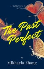 The Past Perfect [Through His Eyes Oneshot] by frailflowers