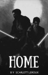 Home (A Skywalker Family Fanfic) by scarlettleroux