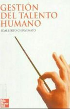 Gestión del talento humano| Idalberto Chiavenato by _ShanEs