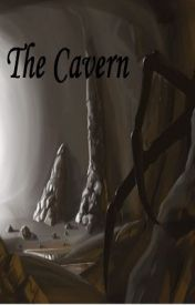 The Cavern(On hold) by TheUsurper