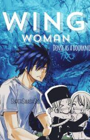 Wingwoman: Dense as a Doorknob by SuperSmashSis