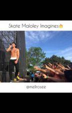 Skate Maloley Imagines by sskatemaloleyy
