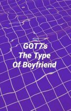 GOT7's The Type Of Boyfriend | Italian Traslation | by Yoongxs_