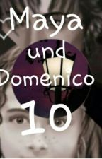Maya Und Domenico Fan Fiction Und Fortsetzung by SchokoXFreak