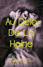 Au Delà De La Haine (En Correction) by Vipera-Evanesca