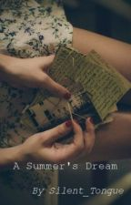 A Summer's Dream by Silent_Tongue