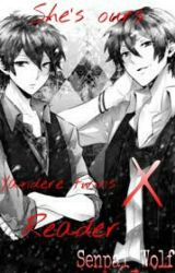 She's Ours: Yandere! Twins X Reader by Senpai_Wolf
