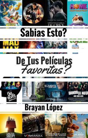 Sabias Qué? Datos Que No Sabias De Las Películas De Hollywood by BrayanLopez18