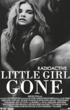 Little Girl Gone (Sequel to Daddy's Little Girl DDLG) ✔ by -allisonwrites