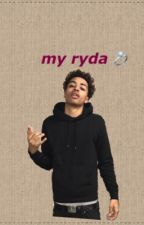 My Ryda ( Lucas Coly) by _gloprincess
