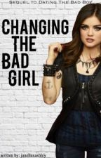 Changing The Bad Girl (slow updates!) by janellexashley